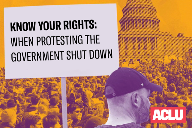 Know Your Rights: Protesting During the Federal Government Shutdown
