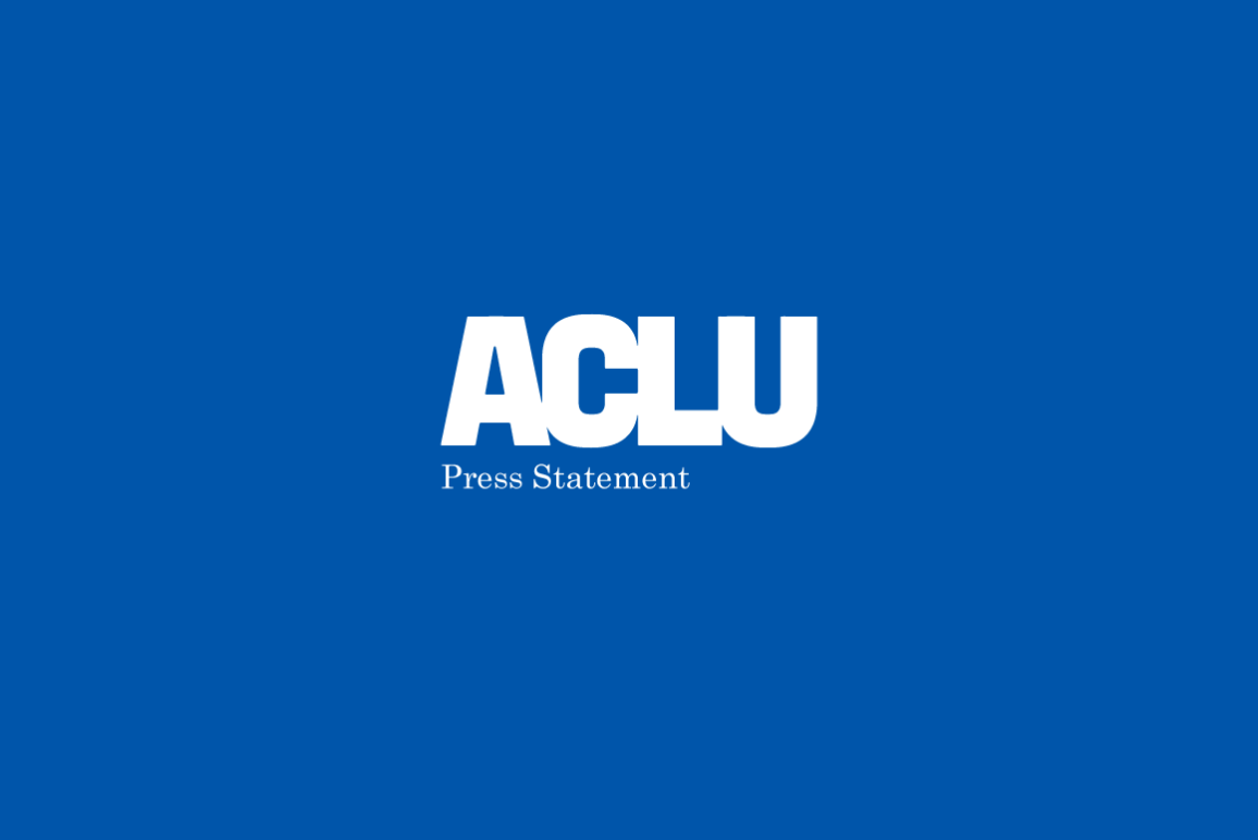 ACLU Press Statement