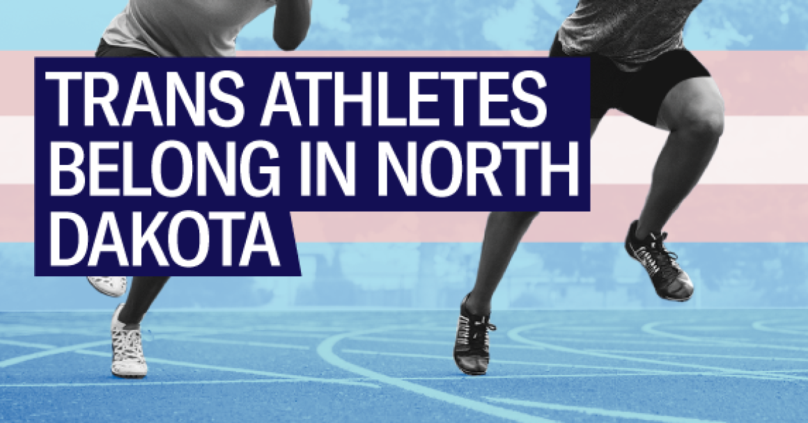 Trans athletes belong in North Dakota