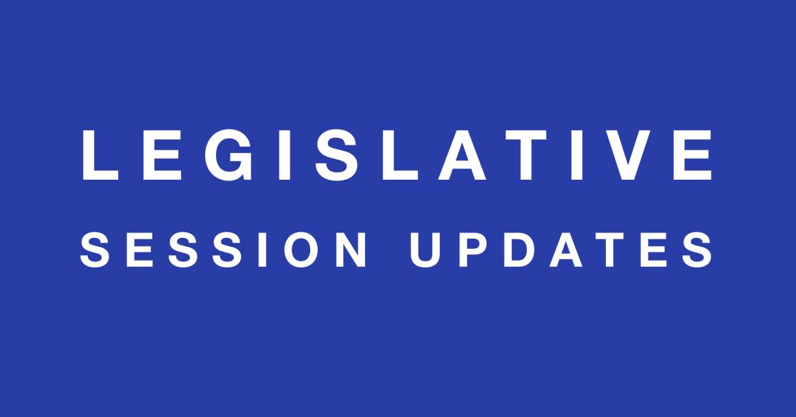 legislative session updates graphic